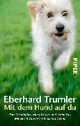 Cover-Bild zu Mit dem Hund auf du (eBook) von Trumler, Eberhard
