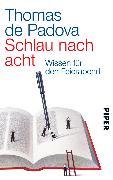 Cover-Bild zu Schlau nach acht (eBook) von Padova, Thomas De