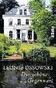 Cover-Bild zu Die schöne Gegenwart (eBook) von Ossowski, Leonie