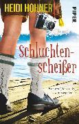Cover-Bild zu Schluchtenscheißer (eBook) von Hohner, Heidi