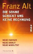 Cover-Bild zu Die Sonne schickt uns keine Rechnung (eBook) von Alt, Franz