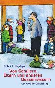 Cover-Bild zu Von Schülern, Eltern und anderen Besserwissern (eBook) von Frydrych, Gabriele