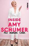 Cover-Bild zu Inside Amy Schumer (eBook) von Schumer, Amy