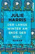 Cover-Bild zu Der lange Winter am Ende der Welt (eBook) von Harris, Julie
