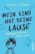 Cover-Bild zu Mein Kind hat deine Läuse (eBook) von Völker, Isabel