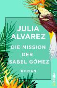 Cover-Bild zu Die Mission der Isabel Gómez (eBook) von Alvarez, Julia