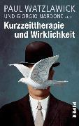 Cover-Bild zu Kurzzeittherapie und Wirklichkeit (eBook) von Watzlawick, Paul (Hrsg.)