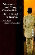 Cover-Bild zu Die Unfähigkeit zu trauern (eBook) von Mitscherlich, Alexander