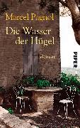 Cover-Bild zu Die Wasser der Hügel (eBook) von Pagnol, Marcel