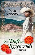 Cover-Bild zu Der Duft des Regenwalds (eBook) von Zapato, Rosa
