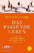 Cover-Bild zu Das passende Leben von Largo, Remo H.