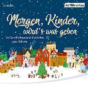 Cover-Bild zu Morgen, Kinder, wird's was geben (Audio Download)