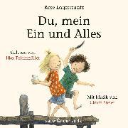 Cover-Bild zu Du, mein Ein und Alles (Ungekürzte Lesung) (Audio Download)