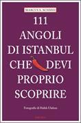 Cover-Bild zu 111 Luoghi di Istanbul che devi proprio scoprire von Schmid, Marcus X.