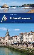 Cover-Bild zu Südwestfrankreich Reiseführer Michael Müller Verlag (eBook) von Schmid, Marcus X.