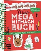 Cover-Bild zu Mein Mega-Mitmach-Buch Weihnachten von Janas, Silke