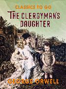 Cover-Bild zu The Clergyman's Daughter (eBook) von Orwell, George