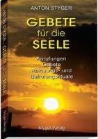 Cover-Bild zu Gebete für die Seele von Styger, Anton