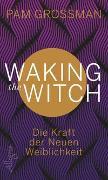 Cover-Bild zu Waking The Witch von Grossman, Pam