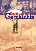 Cover-Bild zu Kursbuch Geschichte. Schülerbuch von Dilger, Andreas