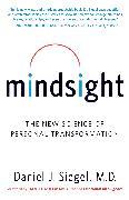 Cover-Bild zu Mindsight (eBook) von Siegel, Daniel J.