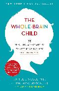 Cover-Bild zu The Whole-Brain Child (eBook) von Siegel, Daniel J.