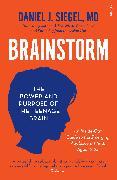 Cover-Bild zu Brainstorm von Siegel, Daniel J.