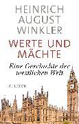 Cover-Bild zu Werte und Mächte von Winkler, Heinrich August