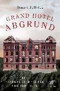 Cover-Bild zu Grand Hotel Abgrund von Jeffries, Stuart