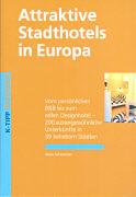 Cover-Bild zu Attraktive Stadthotels in Europa