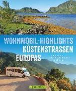 Cover-Bild zu Wohnmobil-Highlights Küstenstraßen Europas von Moll, Michael