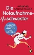 Cover-Bild zu Die Notaufnahmeschwester (eBook) von Wollschläger, Ingeborg