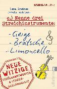 Cover-Bild zu Nenne drei Streichinstrumente: Geige, Bratsche, Limoncello (eBook) von Greiner, Lena