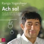 Cover-Bild zu Ach so! von Yogeshwar, Ranga (Gelesen)