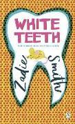 Cover-Bild zu White Teeth von Smith, Zadie
