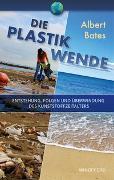 Cover-Bild zu Die Plastik-Wende von Bates, Albert