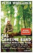 Cover-Bild zu Das geheime Band zwischen Mensch und Natur von Wohlleben, Peter