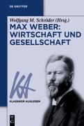 Cover-Bild zu Max Weber: Wirtschaft und Gesellschaft (eBook) von Schröder, Wolfgang M. (Hrsg.)
