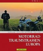 Cover-Bild zu Motorrad Traumstraßen Europa von Schröder, Ralf