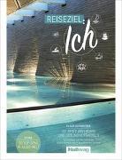 Cover-Bild zu Reiseziel: Ich - Claus Schweitzer von Schweitzer, Claus