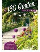 Cover-Bild zu In 130 Gärten durch Europa Claus Schweitzer von Schweitzer, Claus