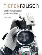 Cover-Bild zu TIEFENrausch von Renggli, Thomas