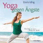 Cover-Bild zu Yoga gegen Ängste von Iding, Doris