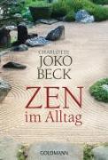 Cover-Bild zu Zen im Alltag von Beck, Charlotte Joko