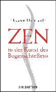 Cover-Bild zu Zen in der Kunst des Bogenschiessens von Herrigel, Eugen