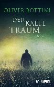 Cover-Bild zu Der kalte Traum (eBook) von Bottini, Oliver