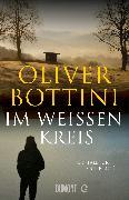 Cover-Bild zu Im weißen Kreis (eBook) von Bottini, Oliver