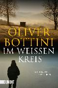 Cover-Bild zu Im weißen Kreis von Bottini, Oliver