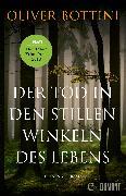 Cover-Bild zu Der Tod in den stillen Winkeln des Lebens (eBook) von Bottini, Oliver