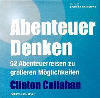 Cover-Bild zu Abenteuer Denken von Callahan, Clinton